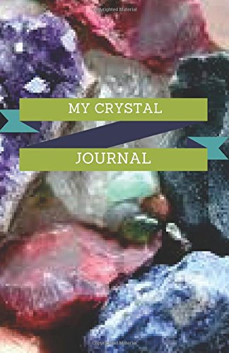 My Crystal Journal:: Crystals Dot Grid Blank Journal, 120 Pages Grid Dotted Matrix A5 Notebook