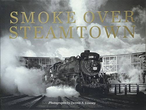 Smoke Over Steamtown (Pa Machine)