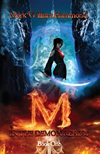 M In The Demon Realm by Mark William Hammond ebook deal