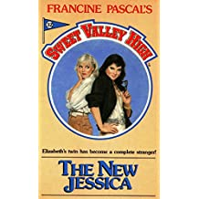 The New Jessica (Sweet Valley High Book 32)