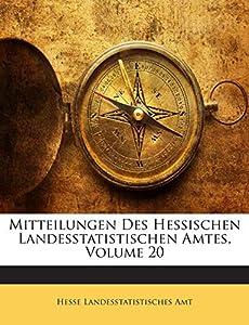 Paperback Mitteilungen des Hessischen Landesstatistischen Amtes, Volume 20 Book