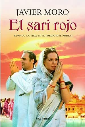 El sari rojo eBook: Moro, Javier: Amazon.es: Tienda Kindle