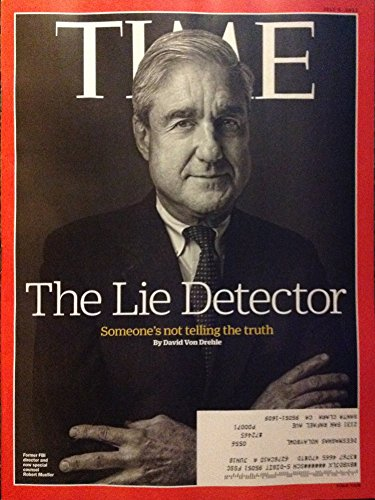 Time Magazine (July 3, 2017) The Lie Detector: Robert Mueller Cover