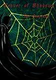 Weaver of Shadows The Despised