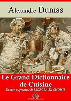 Le grand dictionnaire de cuisine nouvelle dition - Dictionnaire de cuisine alexandre dumas ...