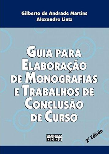 Guia Para Elaboração de Monografias e Trabalhos de Conclusão de Curso