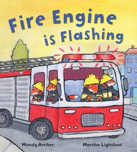 Fire Engine is Flashing (Busy Wheels) by Mandy Archer - Wheel Fire Mall