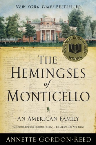 The Hemingses of Monticello: An American Family (Montecito Stone)
