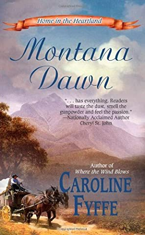 Montana Dawn (Home in the Heartland) by Caroline Fyffe (2010-08-01)