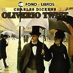 Oliverio Twist [Oliver Twist] | Charles Dickens