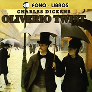 Oliverio Twist [Oliver Twist] Audiobook