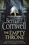 The Empty Throne (The Last Kingdom Series)
