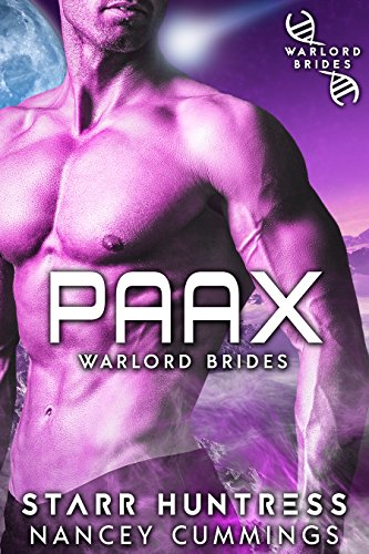 Paax: Warlord Brides (Warriors of Sangrin Book 1) by [Cummings, Nancey, Huntress, Starr]