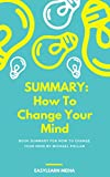 Summary: How To Change The Mind by Michael Pollan
