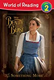 img - for World of Reading: Beauty and the Beast Something More: Level 2 book / textbook / text book