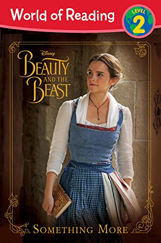 World Of Reading: Beauty And The Beast Something More: Level 2