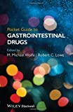 Pocket Guide to Gastrointestinai Drugs, Wolfe, 1118481577