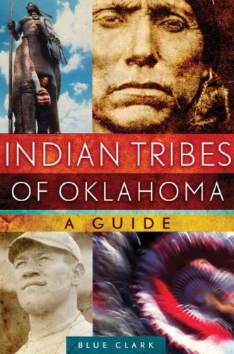 Indian Tribes of Oklahoma: A Guide (The Civilization of the American Indian Series Book 261)