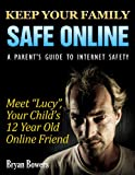 img - for Keep Your Family Safe Online book / textbook / text book
