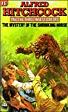 The Mystery of the Shrinking House (Alfred Hitchcock & The Three Investigators)