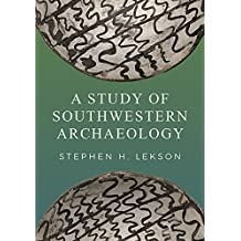 A Study of Southwestern Archaeology