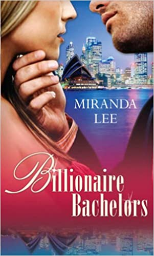 Billionaire Bachelors: A Rich Man's Revenge / Mistress for a Month / Sold to the Sheikh