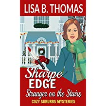 Sharpe Edge: Stranger on the Stairs (Cozy Suburbs Mysteries Book 2)