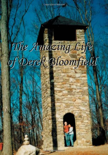 Download The Amazing Life Of Derek Bloomfield ebook