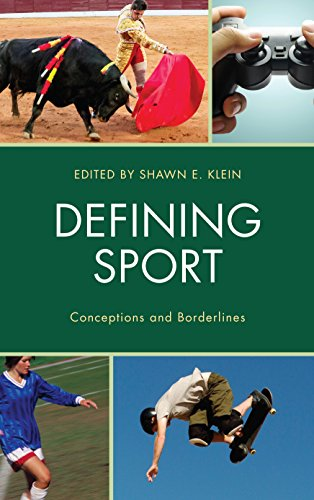 Defining Sport: Conceptions and Borderlines