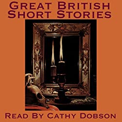 Great British Short Stories
