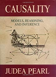 Causality: Models, Reasoning, and Inference by Judea Pearl (2000-03-13)