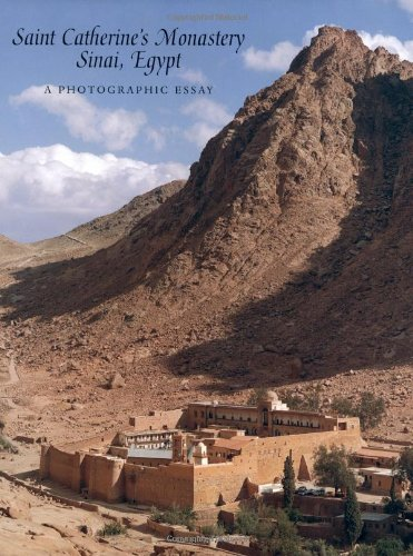 Saint Catherine's Monastery, Sinai, Egypt: A Photographic Essay (Metropolitan Museum of Art Publications)