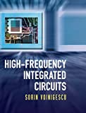 High-Frequency Integrated Circuits (The Cambridge RF and...