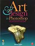 Art and Design in Photoshop: How to simulate just about anything from great works of art to urban graffiti
