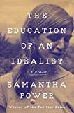 The Education of an Idealist: A Memoir: more info