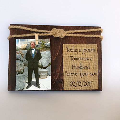 TODAY A GROOM TOMORROW A HUSBAND FOREVER YOUR SON. MOTHER OF THE GROOM PICTURE FRAME. GIFT FOR MOTHER OF THE GROOM. WEDDING THANK YOU GIFT FOR MOTHER OF THE GROOM
