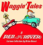 red and rover - Waggin' Tales: A Red and Rover Collection