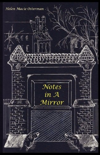 Book: Notes in A Mirror by Helen Macie Osterman