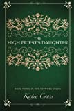 The High Priest's Daughter (The Network Series) (Volume 3)