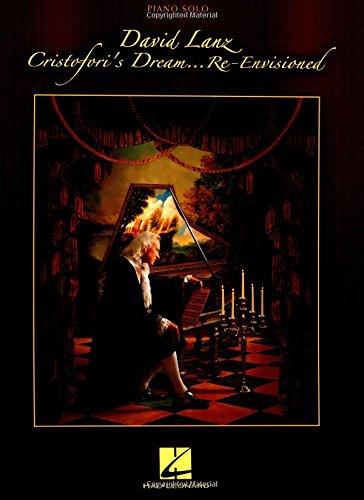 David Lanz - Cristofori's Dream Re-Envisioned David Lanz Piano Music