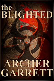 The Blighted by [Garrett, Archer]