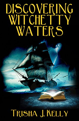 DISCOVERING WITCHETTY WATERS by [Kelly, Trisha J. ]