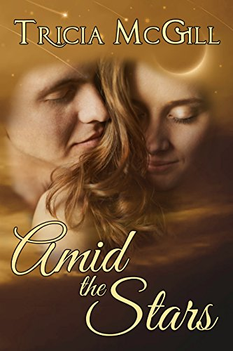 Book: Amid the Stars by Tricia McGill
