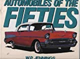 Automobiles of the Fifties, W. P. Jennings, 0792455843
