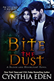 Bite The Dust (Blood and Moonlight Book 1) (English Edition)