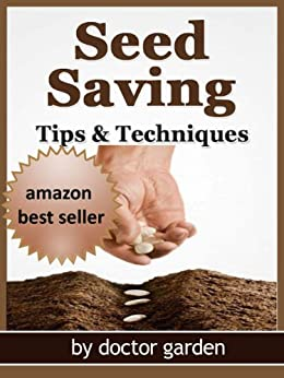 Seed saving-Discover all the secrets to saving seeds-Tips ...