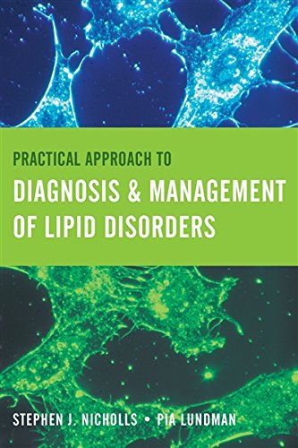 Practical Approach To Diagnosis     Management Of Lipid Disorders