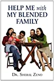 Help Me with My Blended Family, Sheral Zeno, 1451274505