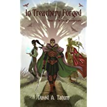 In Treachery Forged (The Law of Swords Book 1)