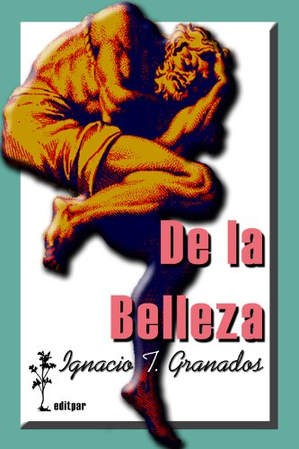 Descargar Libro De La Belleza Ignacio T. Granados